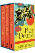 A Pact with Demons: The Starter Kit ebook by Michael R.E. Adams