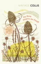 The Worm Forgives the Plough ebook by John Stewart Collis, Robert Macfarlane