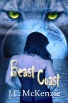 Beast Coast ebook by J. C. McKenzie