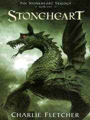 Stoneheart (Book 1) ebook by Charlie Fletcher