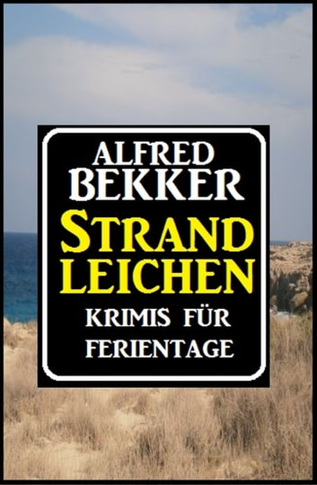 Strandleichen ebook by Alfred Bekker