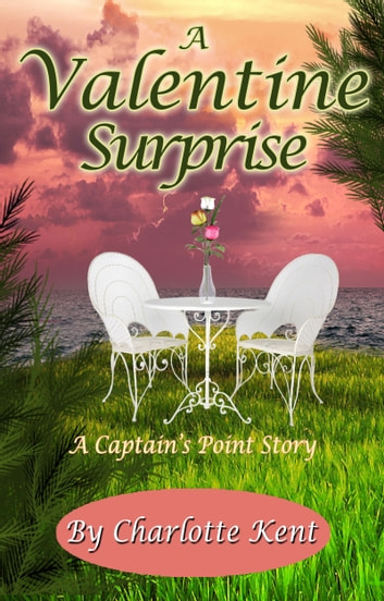 A Valentine Surprise ebook by Charlotte Kent