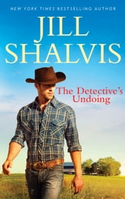 The Detective's Undoing ebook by Jill Shalvis
