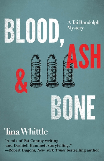 Blood, Ash and Bone ebook by Tina Whittle