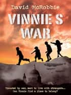 Vinnie's War ebook by David McRobbie
