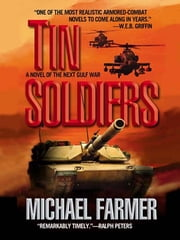 Tin Soldiers ebook by Michael Farmer