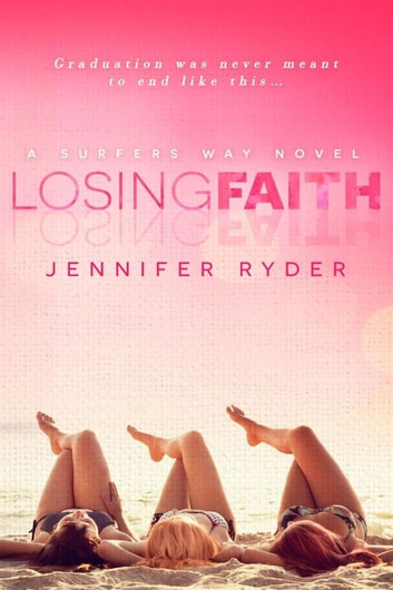 Losing Faith - Surfers Way, #1 ebook by Jennifer Ryder