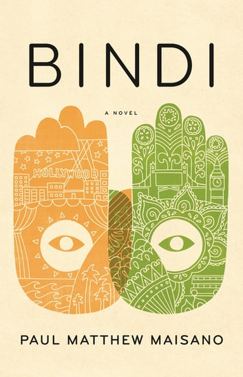 Bindi - A Novel ebook by Paul Matthew Maisano