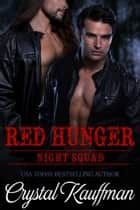 Red Hunger ebook by Crystal Kauffman