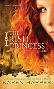 The Irish Princess ebook by Karen Harper