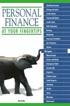 Personal Finance At Your Fingertips eBook by Ken Little