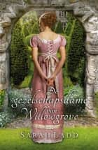 De gezelschapsdame van Willowgrove ebook by Sarah  Ladd,Marijne Thomas