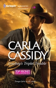 Cowboy's Triplet Trouble - A Western Romantic Suspense Novel ebook by Carla Cassidy