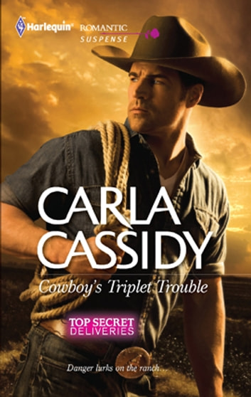 Cowboy's Triplet Trouble ebook by Carla Cassidy