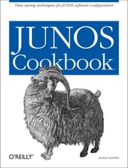 JUNOS Cookbook ebook by Aviva Garrett