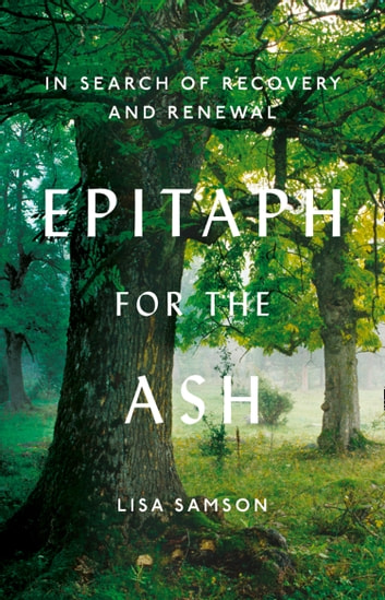 Epitaph for the Ash: In Search of Recovery and Renewal ebook by Lisa Samson