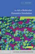 The Art of Molecular Dynamics Simulation ebook by D. C. Rapaport