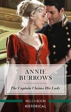 The Captain Claims His Lady ebook by Annie Burrows