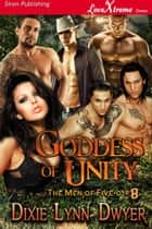 Goddess of Unity ebook by Dixie Lynn Dwyer
