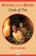 Circle of Fire ebook by Evelyn Coleman