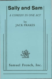 Sally And Sam ebook by Jack Frakes