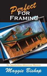 Perfect for Framing ebook by Maggie Bishop