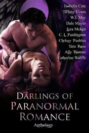 Darlings of Paranormal Romance ebook by Chrissy Peebles, CL Pardington, W.J. May,...