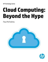 Cloud Computing Beyond the Hype ebook by Paul McFedries