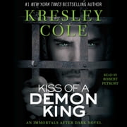 Kiss of a Demon King audiobook by Kresley Cole