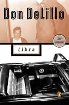 Libra ebook by Don DeLillo