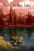 Terror at Deer Lake ebook by Williams