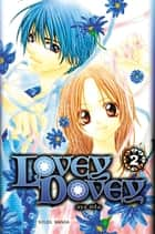Lovey Dovey T02 ebook by Aya Oda, Aya Oda