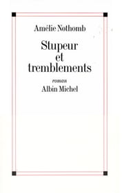 Stupeur et tremblements ebook by Amélie Nothomb