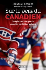 Sur le beat du Canadien ebook by Jonathan Bernier