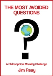 The Most Avoided Questions ebook by Jim Reay