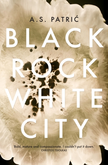 Black Rock White City  ebook by Patric,A.S.