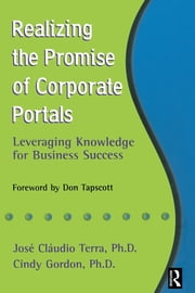 Realizing the Promise of Corporate Portals ebook by Cindy Gordon,Jose Claudio Terra