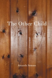 The Other Child ebook by Amanda Samms
