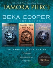 Beka Cooper: The Hunt Records eBook by Tamora Pierce