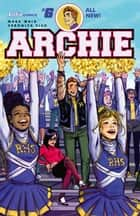 Archie (2015-) #6 ebook by Mark Waid, Veronica Fish