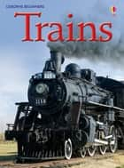 Trains: For tablet devices ebook by Emily Bone, Christyan Fox