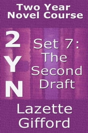 Two Year Novel Course: Set 7 (Second Draft) ebook by Lazette Gifford