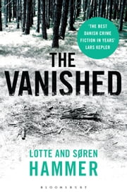 The Vanished ebook by Lotte Hammer,Søren Hammer,Martin Aitken