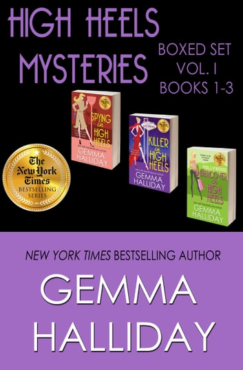 High Heels Mysteries Boxed Set Vol. I (Books 1-3) ebook by Gemma Halliday