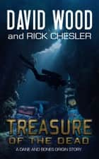 Treasure of the Dead ebook by David Wood