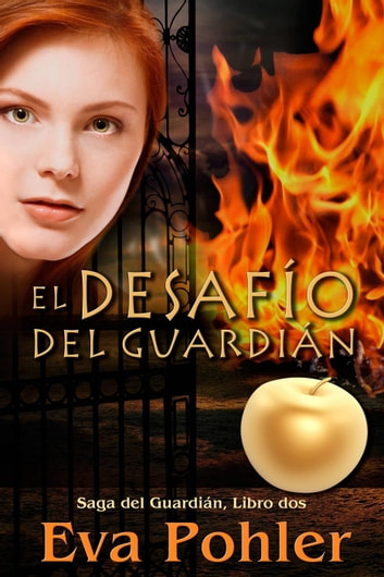 El desafío del guardián ebook by Eva Pohler