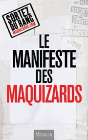 Le manifeste des Maquizards ebook by Les Maquizards