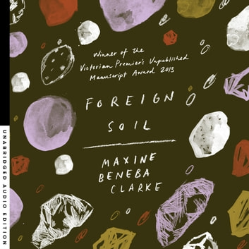 Foreign Soil audiobook by Maxine Beneba Clarke