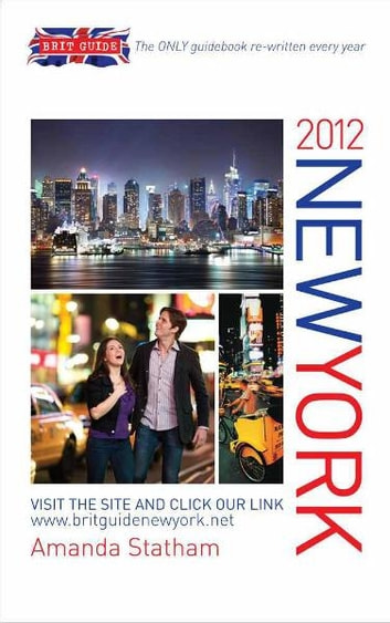 Brit Guide to New York 2012 ebook by Amanda Statham