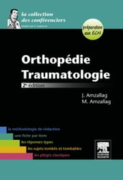 Orthopédie-Traumatologie ebook by Julien Amzallag, Michaël Amzallag, Carole HURVIEZ,...